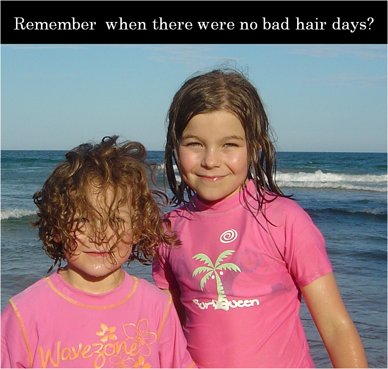 remember bad hair day