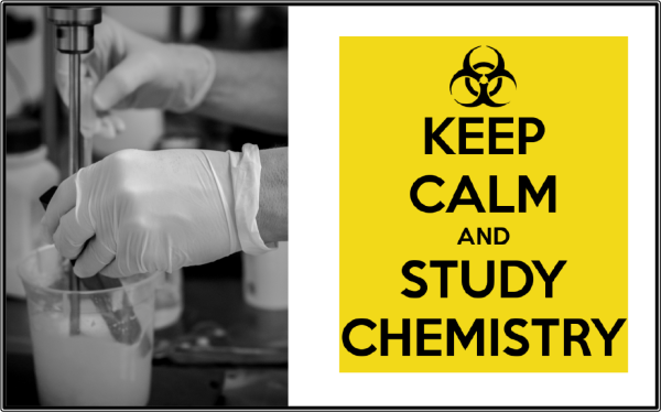 Keep Calm and Study Chemistry